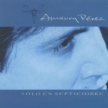 Sólo en Septiembre (Amaury Pérez) [2000]