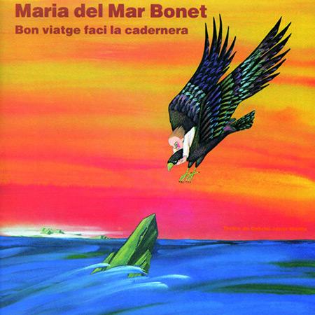 Bon viatge faci la cadernera (Maria del Mar Bonet) [1990]