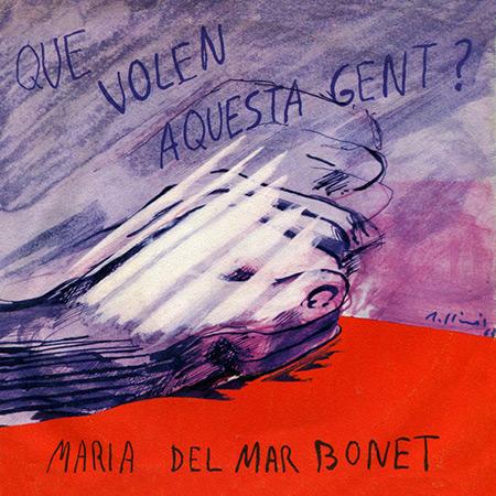 Què volen aquesta gent (Maria del Mar Bonet) [1968]