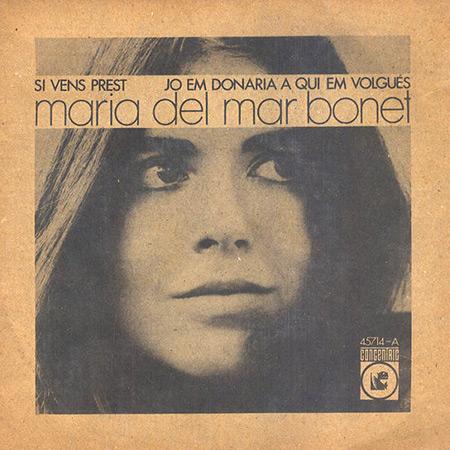Si véns prest (Maria del Mar Bonet) [1969]