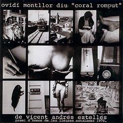 """Ovidi Montllor diu """"Coral romput"""" de Vicent Andrés Estellés (Ovidi Montllor) [1979]"""