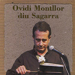 Ovidi Montllor diu Sagarra (Ovidi Montllor) [2000]
