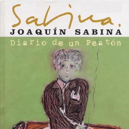 Diario de un peatón (Joaquín Sabina) [2003]