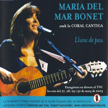 Lluna de pau (Maria del Mar Bonet + Coral Cantiga) [2003]