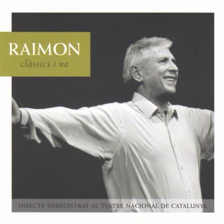 Clàssics i no (Raimon) [2003]