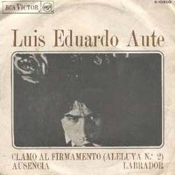 Clamo al firmamento (Luis Eduardo Aute)