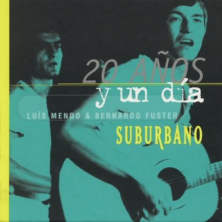 20 años y un día (Suburbano) [2000]