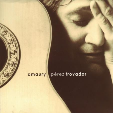 Trovador (Amaury Pérez)
