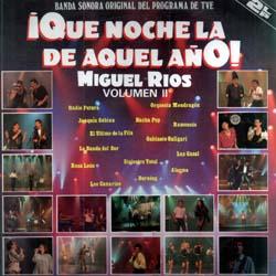 ¡Qué noche la de aquel año! Vol. 2 (Miguel Ríos) [1987]