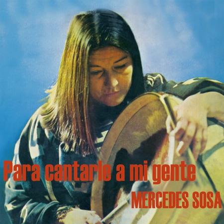 Para cantarle a mi gente (Mercedes Sosa)