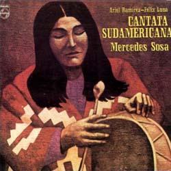 Cantata Sudamericana (Mercedes Sosa) [1972]
