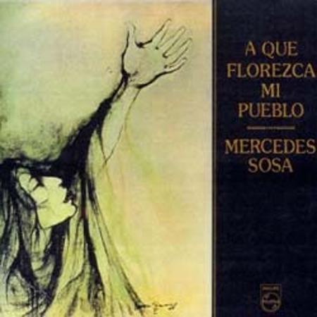 A que florezca mi pueblo (Mercedes Sosa) [1975]