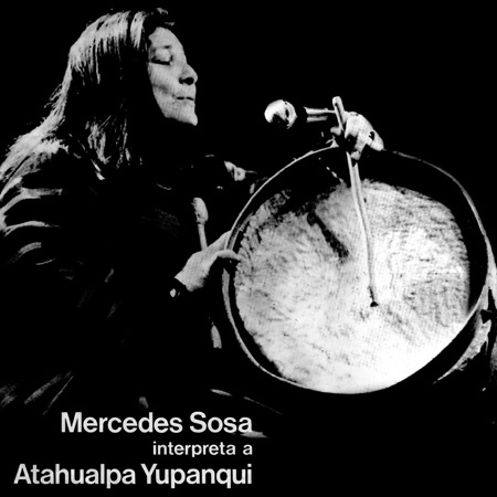 Mercedes Sosa interpreta a Atahualpa Yupanqui (Mercedes Sosa) [1977]