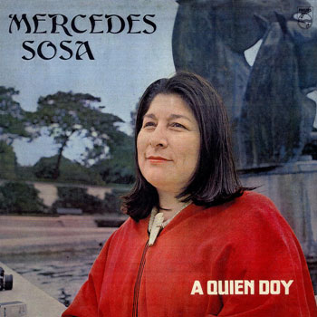 A qui�n doy (Mercedes Sosa)