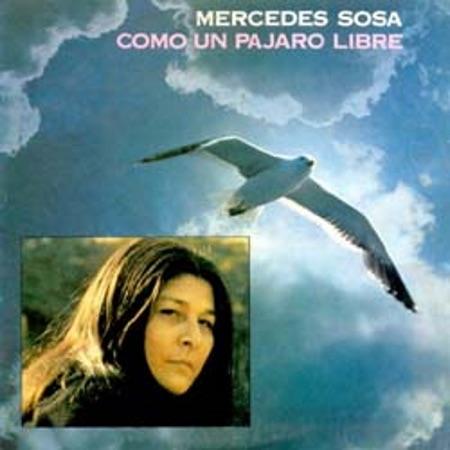 Como un pájaro libre (Mercedes Sosa)