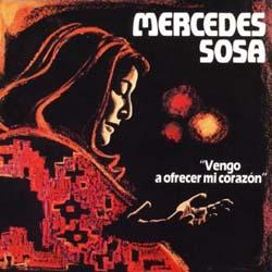 Vengo a ofrecer mi corazón (Mercedes Sosa) [1985]