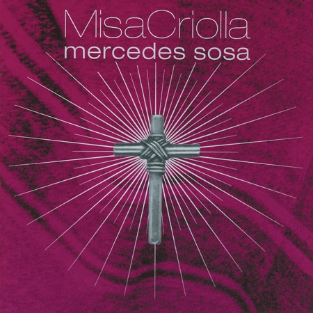 Misa Criolla (Mercedes Sosa)