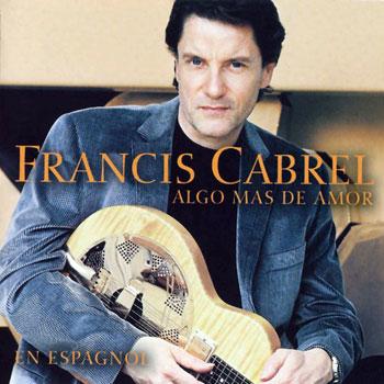 Algo más de amor (Francis Cabrel) [1998]