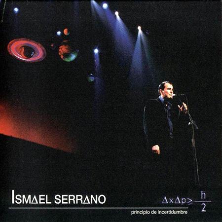 Principio de incertidumbre (Ismael Serrano)