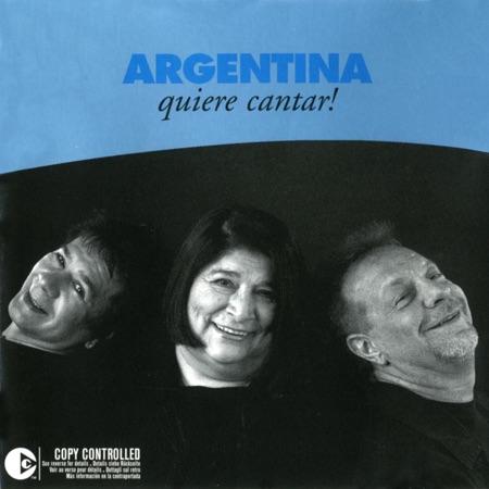Argentina quiere cantar (Víctor Heredia - Mercedes Sosa - León Gieco) [2003]