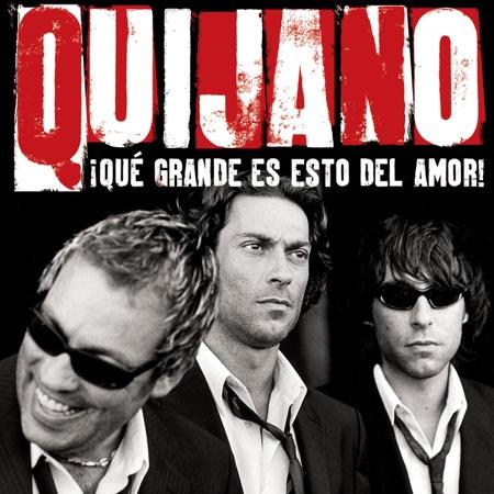 Qué grande es esto del amor (Café Quijano) [2003]