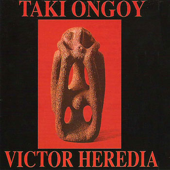 Taki Ongoy (Víctor Heredia) [1986]