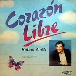 Corazón libre (Rafael Amor) [1989]