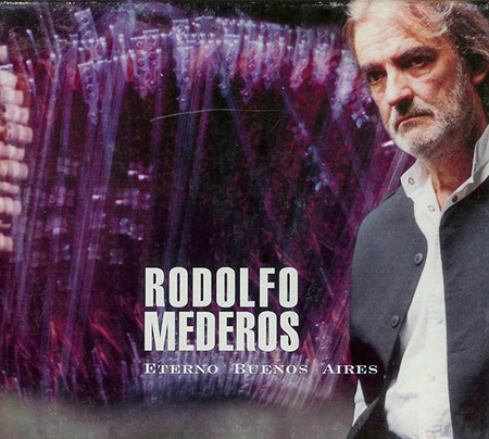 Eterno Buenos Aires (Rodolfo Mederos) [1999]