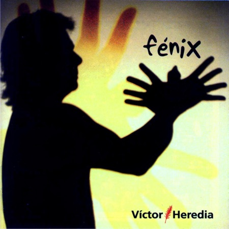 Fénix (Víctor Heredia)