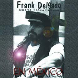 En México (Frank Delgado) [1994]