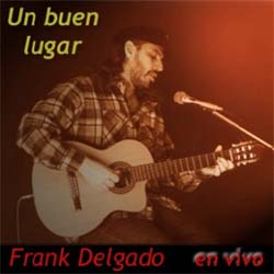 Un buen lugar (Frank Delgado)