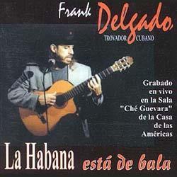 La Habana está de bala (Frank Delgado) [1997]
