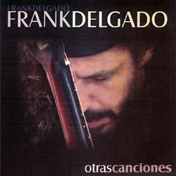 Otras canciones (Frank Delgado)