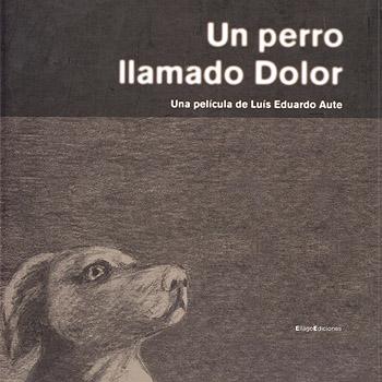 Un perro llamado dolor (BSO) (Obra colectiva) [2001]