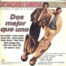 Dos mejor que uno (Joaquín Sabina)