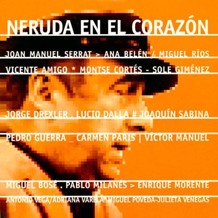 Neruda en el corazón (Obra colectiva) [2004]