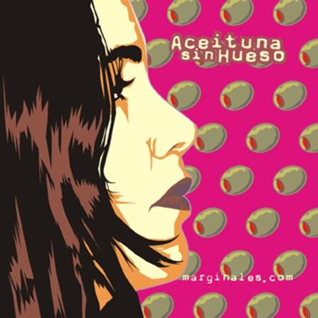 Marginales.com (Aceituna sin hueso) [2003]
