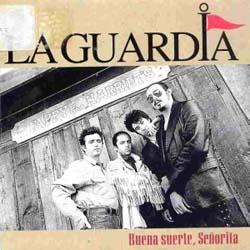 Buena suerte, Señorita (La Guardia) [1995]
