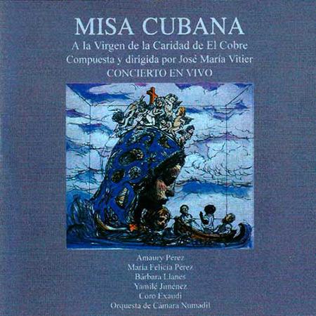 Misa Cubana en Vivo (José María Vitier) [1997]