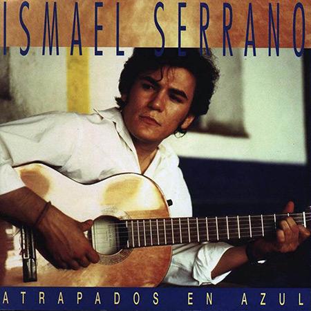 Atrapados en azul (Ismael Serrano) [1997]
