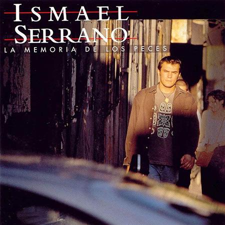 La memoria de los peces (Ismael Serrano) [1998]