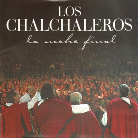 La noche final (Los Chalchaleros)