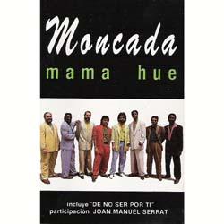 Mama Hue (Grupo Moncada) [1992]
