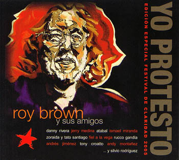Yo protesto: Homenaje a Roy Brown (Obra colectiva) [2005]
