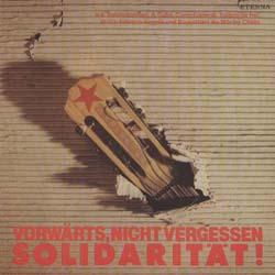 Vorwärts, nicht vergessen solidarität! (Obra colectiva)