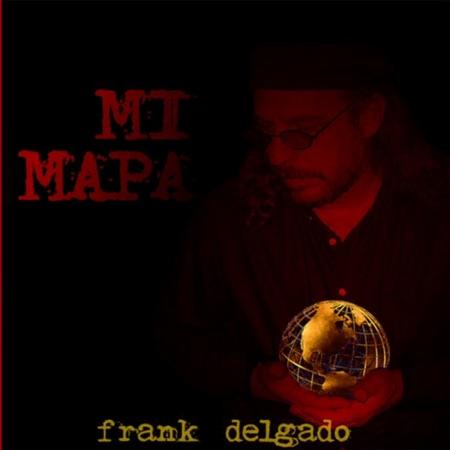 Mi mapa (Frank Delgado) [2005]
