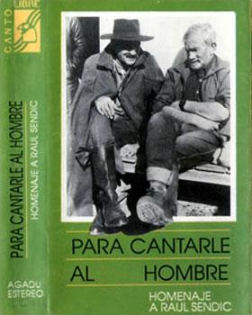 Para cantarle al hombre: Raúl Sendic (Silvio Rodríguez - Ricardo Benelli) [1980]