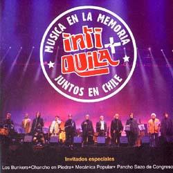 Música en la Memoria - Juntos en Chile (Quilapayún - Carrasco & Inti-Illimani histórico) [2005]