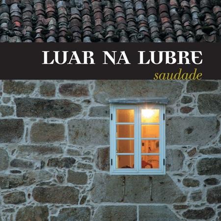 Saudade (Luar na lubre) [2005]