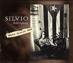 Érase que se era (Silvio Rodríguez) [2006]